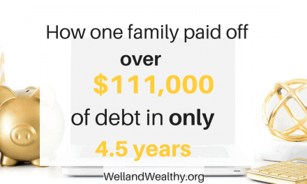 Ultimate Debt Payoff Story: How One Family Paid Off Over $111,000 Of Debt In Only 4.5 Years