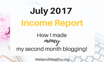 July 2017 Income Report: My Second Month Blogging
