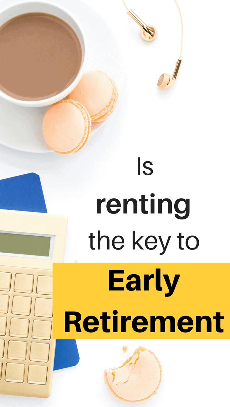 Everyone think renting a house is just throwing money away, but sometimes renting is the route to early retirement, not buying!!! Find out whether you should be renting or buying to reach your dreams of early retirement! | Early retirement | Financial independence | Financial freedom | Math behind early retirement | How to retire early | How to reach financial independence | How to reach financial freedom | Gain control of your finances | Your money or your life | Renting versus buying a home | Should you rent or buy? |