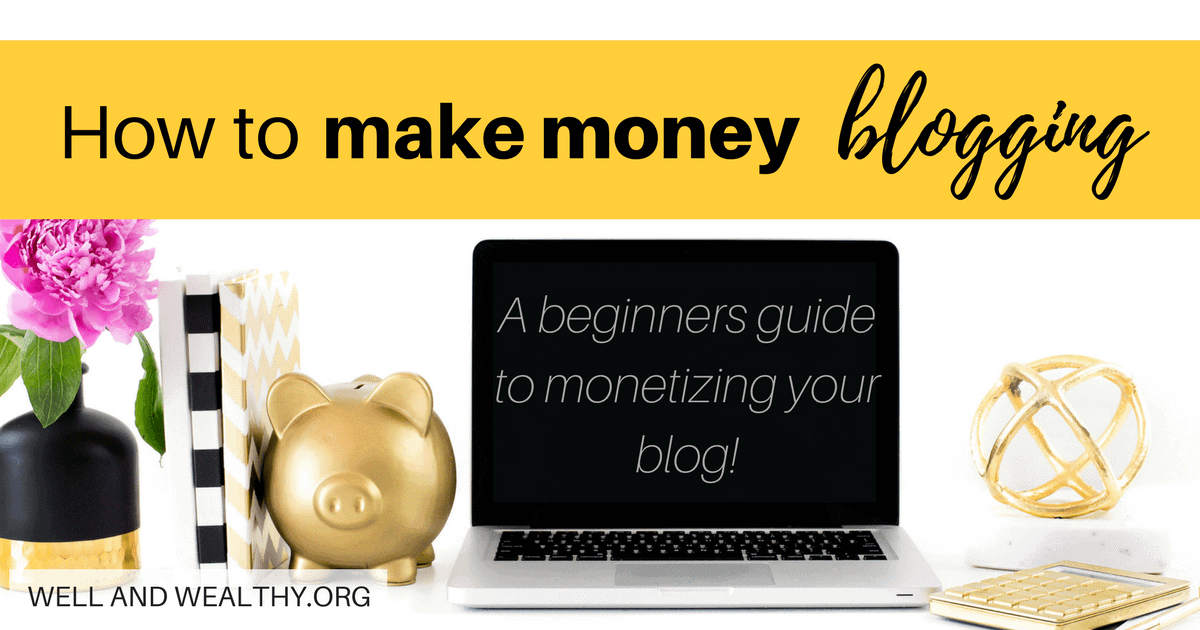 How to make money blogging: A beginners guide