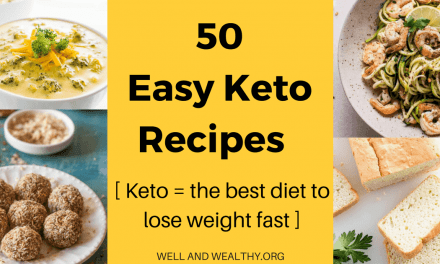 50 Easy Keto Recipes (Keto – the best diet to lose weight fast)