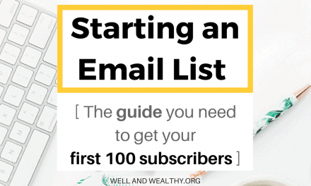 Starting an email list (the guide you NEED to get your first 100 subscribers)