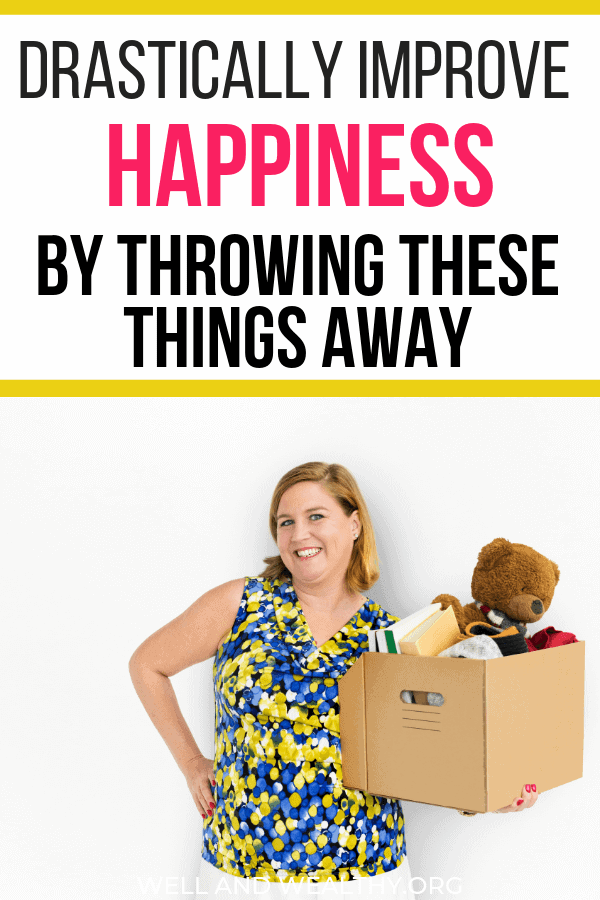 Did you know you can drastically transform your mood by decluttering? In fact, this post is all about how you can improve happiness by throwing these things away. You don't need these objects and there are 11 things to chuck out right now! #clutter #declutter #organize #minimalist #simple